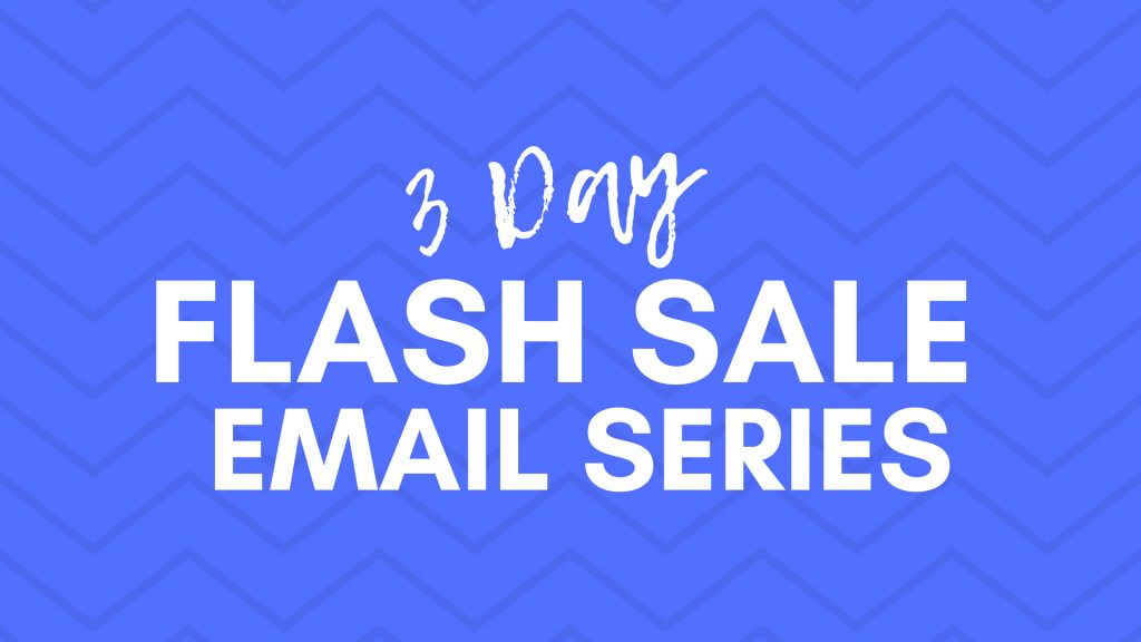 3-Day Flash Sale Email Series